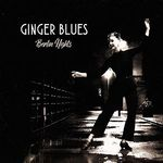 Ginger Blues - Berlin Nights