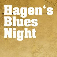 hagens bluesnight